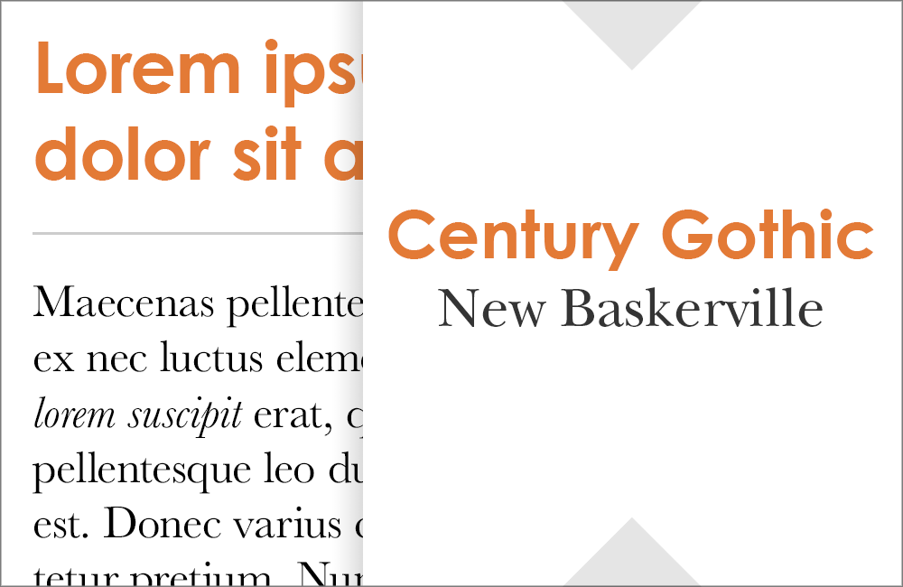 Century Gothic and New Baskerville: Fonts that go with Century Gothic