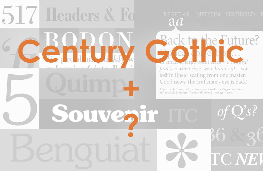 Fonts that go with Century Gothic